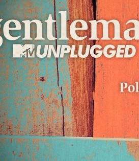 GENTLEMAN [NIEMCY] MTV UNPLUGGED